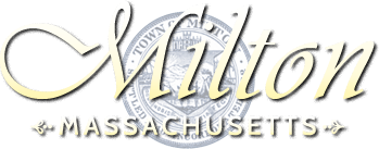 The Town of Milton, MA logo is a link to the Town's website.